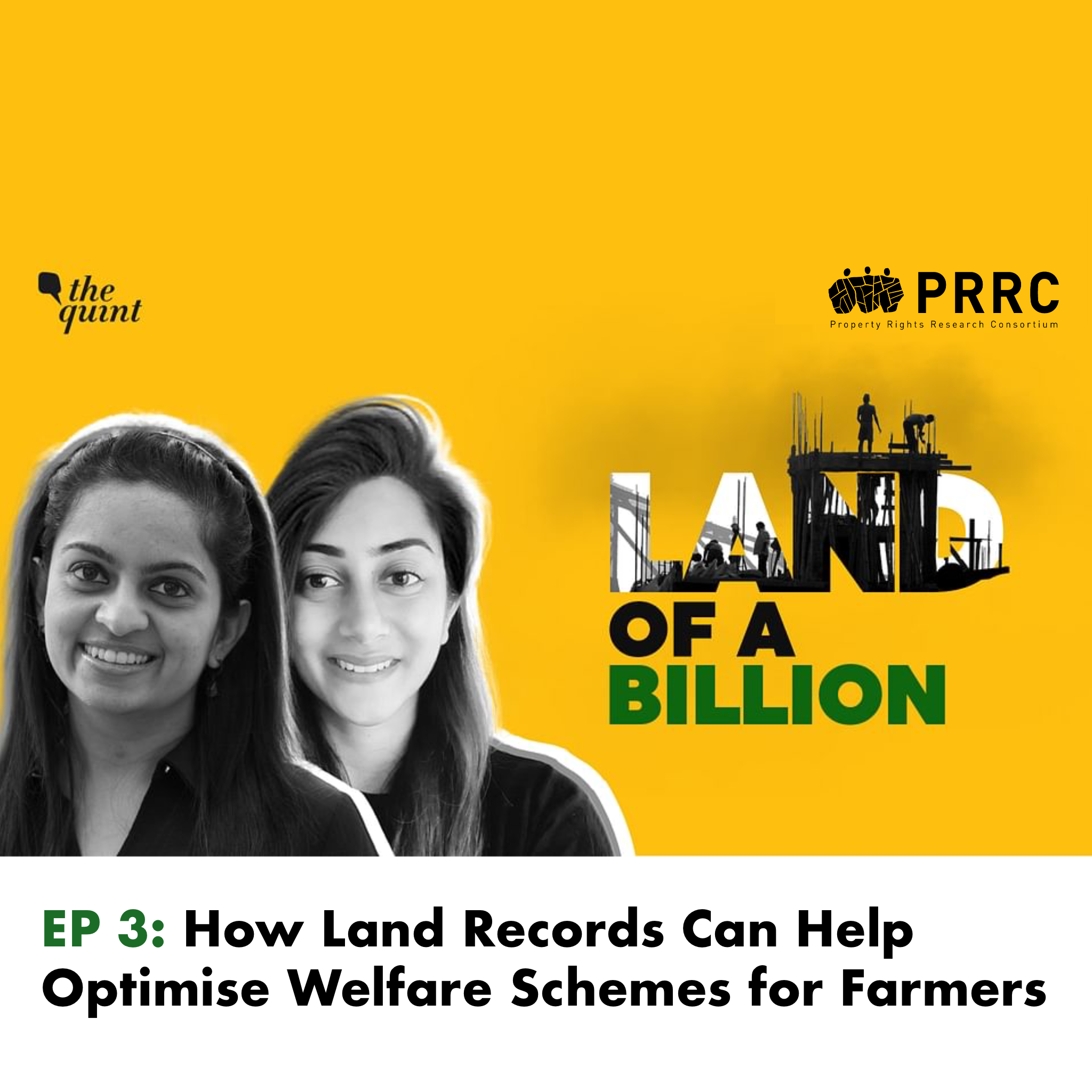 Land of a Billion- Ep 3: How Land Records Can Help Optimise Welfare Schemes for Farmers