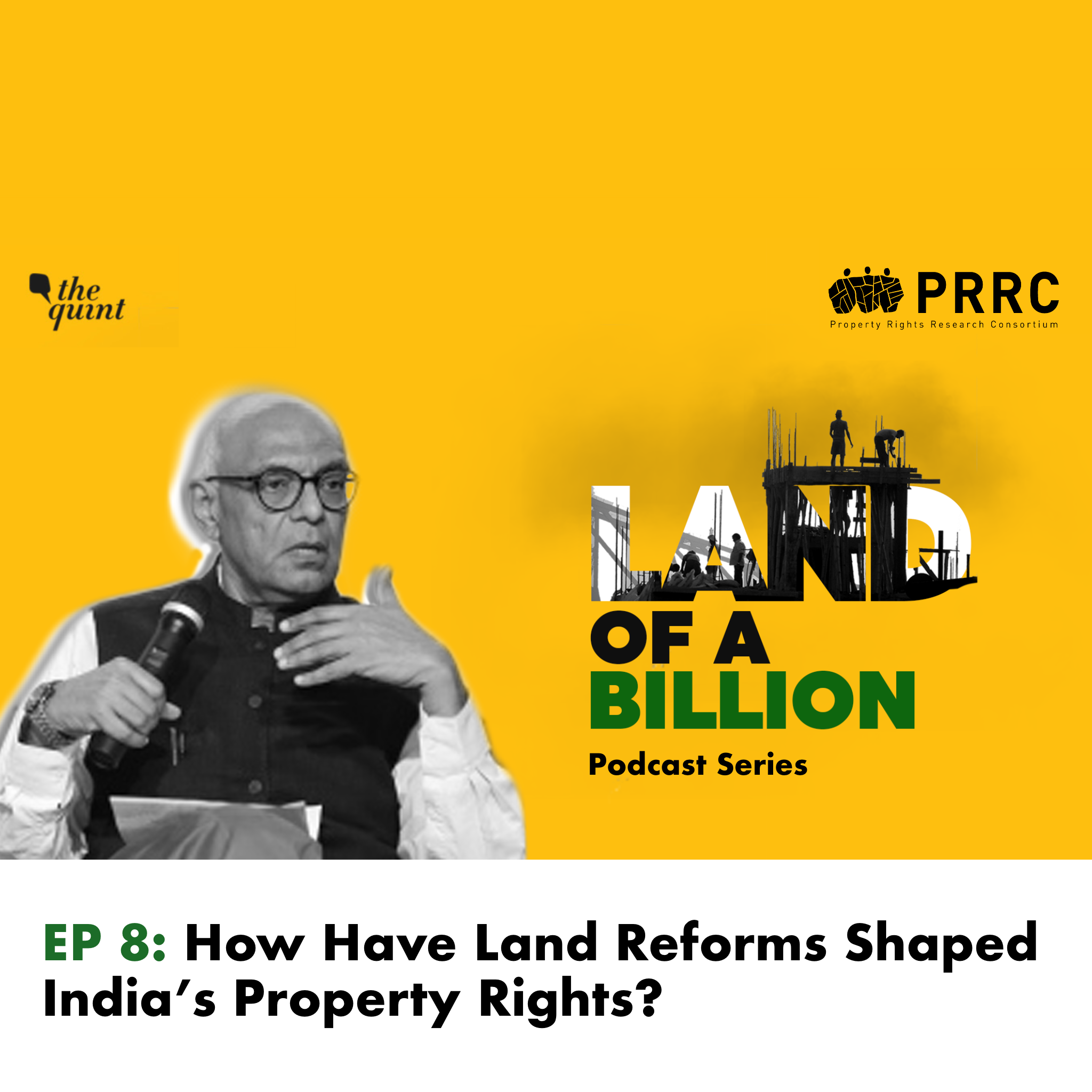 Land of a Billion- Ep 8: How Have Land Reforms Shaped India's Property Rights?