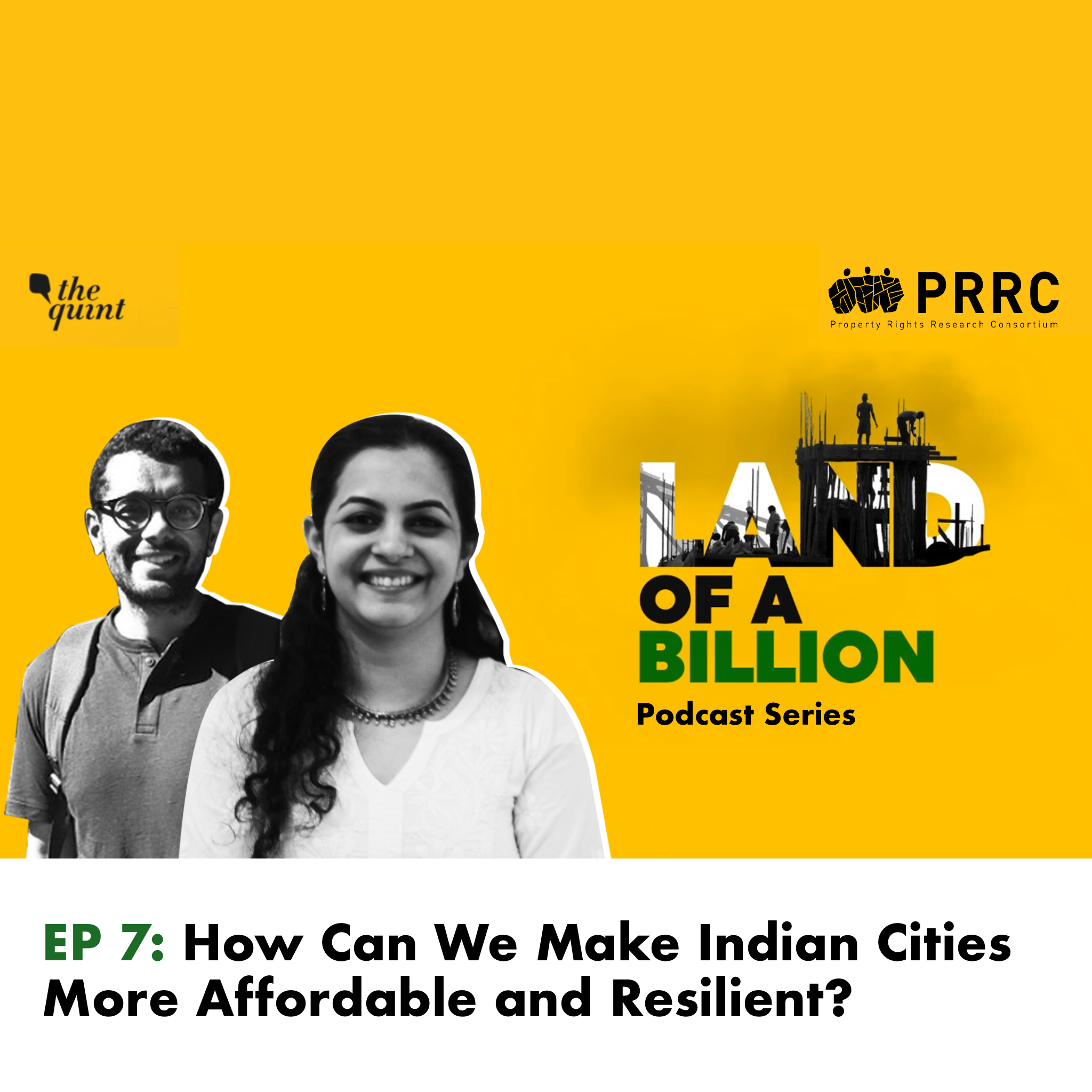 Land of a Billion- Ep 7: How Can We Make Indian Cities More Affordable and Resilient?